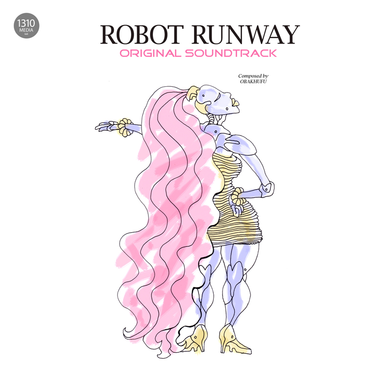 Robot Runway® Original Soundtrack