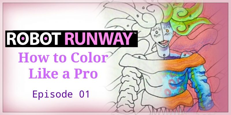 Learn how to color like a pro using cool art from the Robot Runway Fashion Coloring Book! In episode one we color an awesome spiky haired robot!
